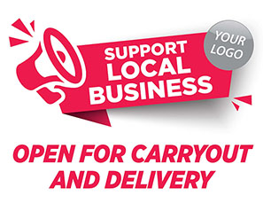 Support Local Business - Open For Carryout and Delivery Window Decal