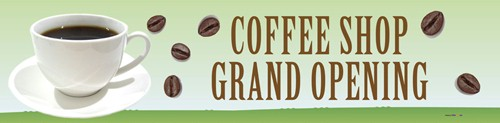 Coffee Shop Grand Opening Banner 2ft x 8ft