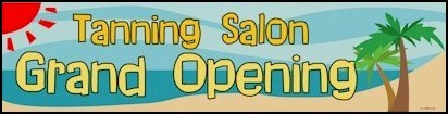 Tanning Salon Grand Opening Banner 2ft x 8ft